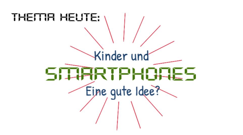 Kinder und Smartphones?